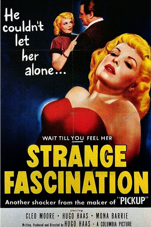 ESTRANHA ATRAÇÃO (Strange Fascination, 1952)