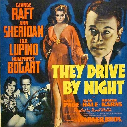 DENTRO DA NOITE (They Drive By Night, 1940)