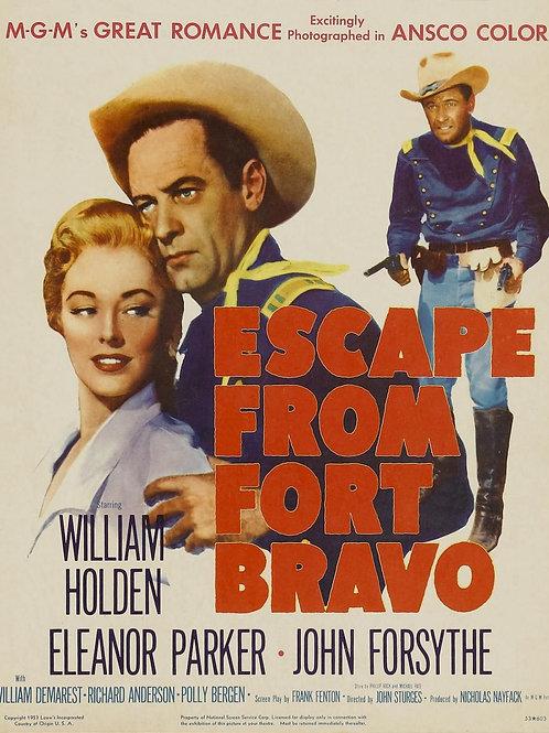 A FERA DO FORTE BRAVO (Escape From Fort Bravo, 1953)