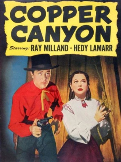 O VALE DA AMBIÇÃO (Copper Canyon, 1950)