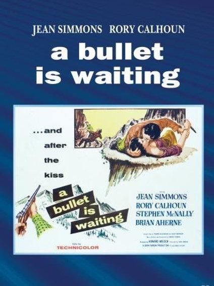 APÓS A TEMPESTADE (A Bullet is Waiting, 1954)