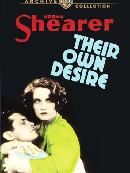 ÉBRIOS DE AMOR (Their Own Desire, 1929)