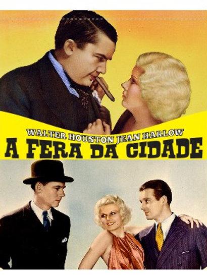 A FERA DA CIDADE (The Beast of the City, 1932)
