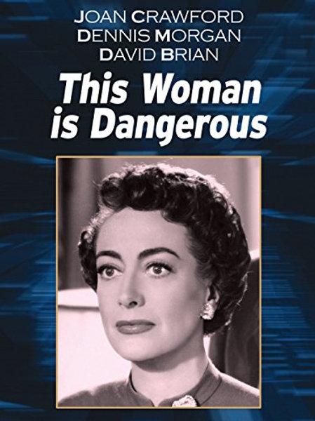 A TRAGÉDIA DE MEU DESTINO (This Woman Is Dangerous, 1952)
