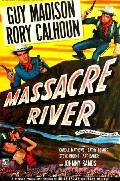 RIO SANGRENTO (Massacre River, 1949)