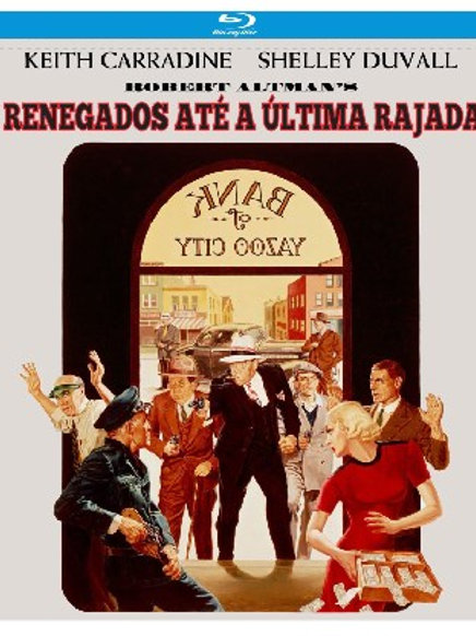 RENEGADOS ATÉ A ÚLTIMA RAJADA (Thieves Like Us, 1974) blu-ray