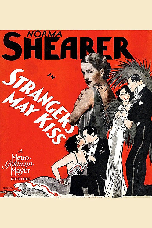 BEIJOS A ESMO (Strangers May Kiss, 1931)