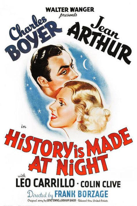 A HISTÓRIA COMEÇOU À NOITE (History Is Made At Night, 1937)