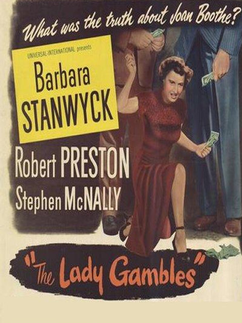 VICIADA (The Lady Gambles, 1949)
