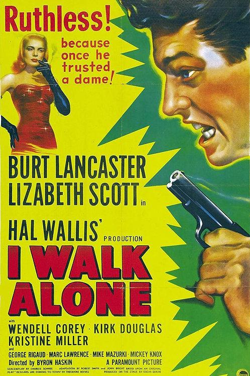 ESTRANHA FASCINAÇÃO (I Walk Alone, 1947)