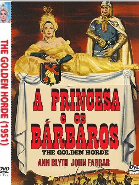 A PRINCESA E OS BÁRBAROS (The Golden Golden, 1951)