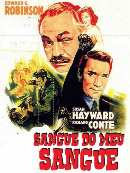 SANGUE DO MEU SANGUE (House of Strangers, 1949)