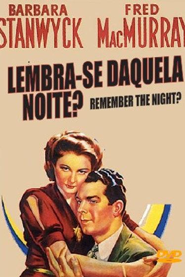 LEMBRA-SE DAQUELA NOITE? (Remember The Night, 1940)
