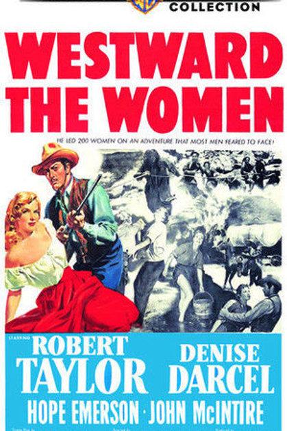 A CARAVANA DE MULHERES (Westward The Women, 1951)