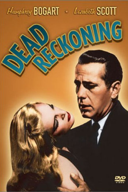 CONFISSÃO (Dead Reckoning, 1947)