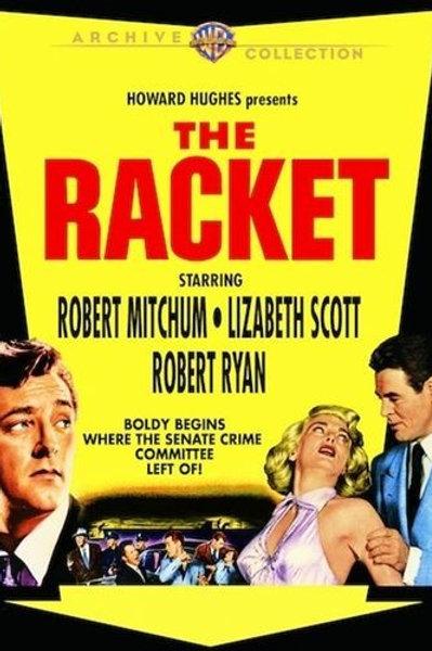 A ESTRADA DOS HOMENS SEM LEI (The Racket, 1951)