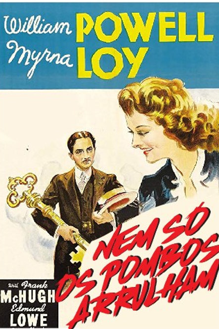 NEM SÓ OS POMBOS ARRULHAM (I Love You Again, 1940)