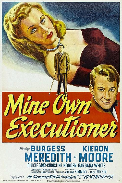 SEU PRÓPRIO VERDUGO (Mine Own Executioner, 1947)
