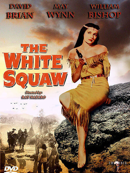 A ÍNDIA BRANCA (The White Squaw, 1956)