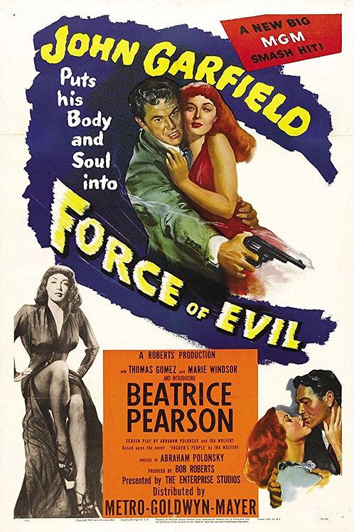 A FORÇA DO MAL (Force of Evil, 1948)
