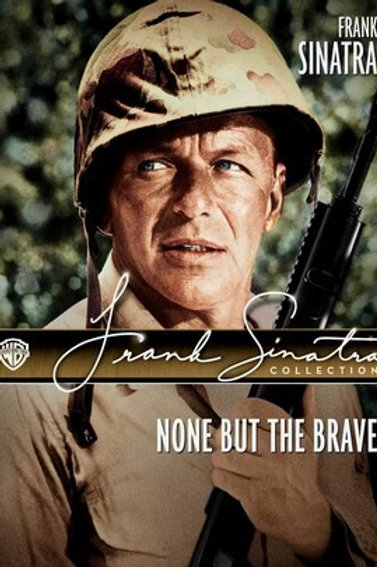 OS BRAVOS MORREM LUTANDO (None But The Brave, 1965)