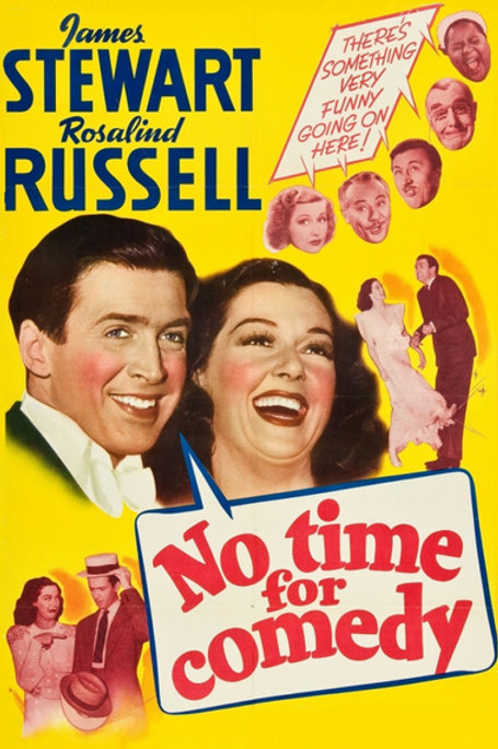 A VIDA É UMA COMÉDIA (No Time For Comedy, 1940)