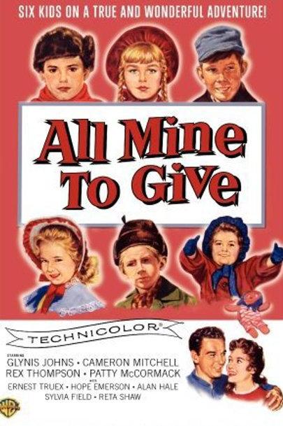 EM CADA CORAÇÃO UMA SAUDADE (All Mine To Give, 1957)