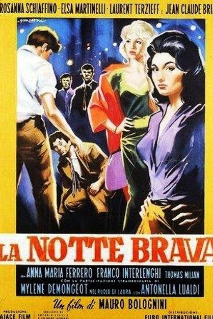 A LONGA NOITE DAS LOUCURAS (La Notte Brava, 1959)