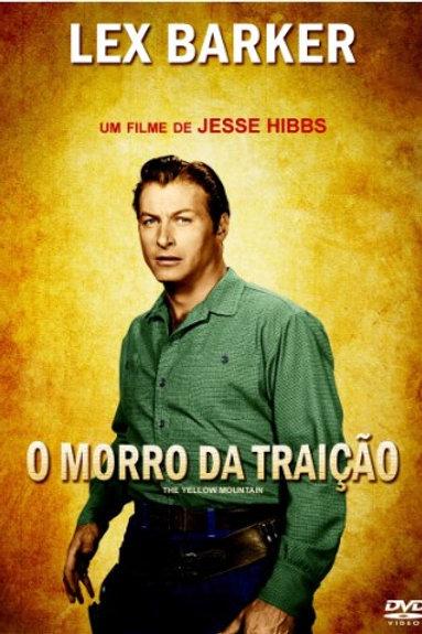 O MORRO DA TRAIÇÃO (The Yellow Mountain, 1954)
