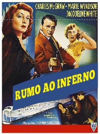 RUMO AO INFERNO (The Narrow Margin, 1952)