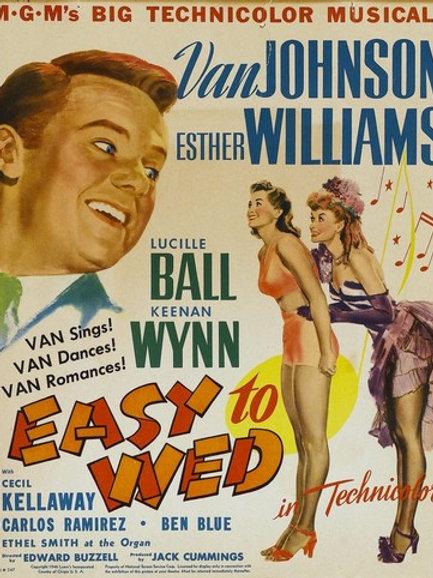 QUEM MANDA É O AMOR (Easy To Wed, 1946)