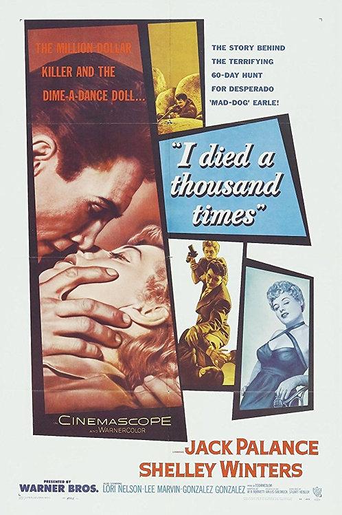 MORRENDO A CADA INSTANTE (I died A Thousand Times, 1955)