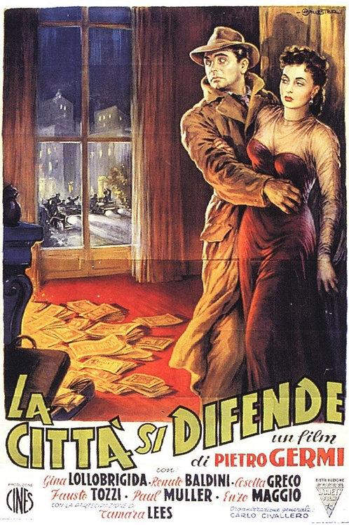 A CIDADE SE DEFENDE (La Cittá Si Difende, 1951)