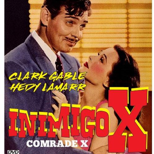 O INIMIGO X (Comrade X, 1940)