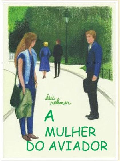 A MULHER DO AVIADOR (La femme de l'aviateur, 1981)