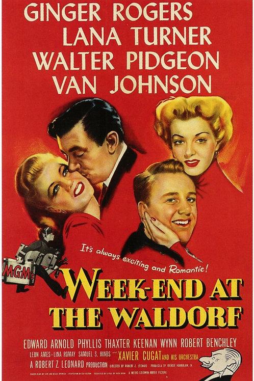 AQUI COMEÇA A VIDA (Weekend At The Waldorf, 1945)