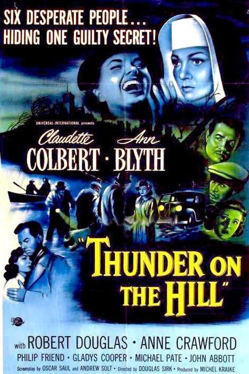 AGONIA DE UMA VIDA (Thunder On The Hill, 1951)