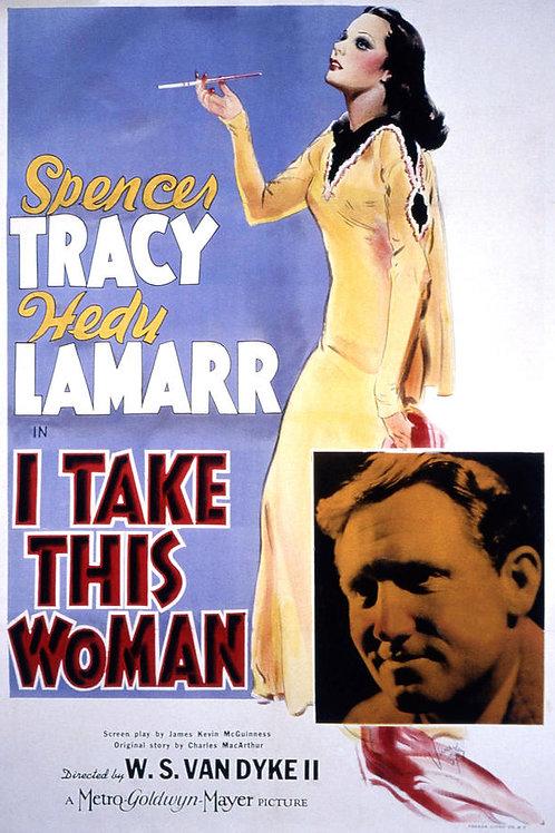A MULHER QUE EU QUERO (I Take This Woman, 1940)