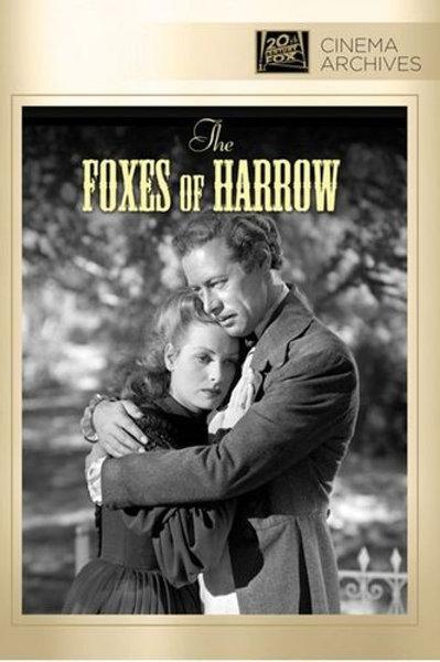 DÉBIL É A CARNE (The Foxes of Harrow, 1947)