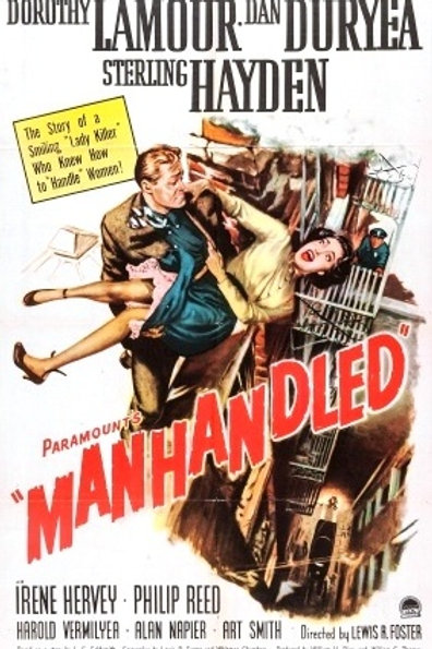 NUMA NOITE SOMBRIA (Manhandled, 1949)
