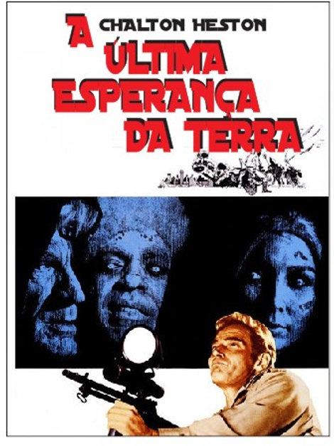 A ÚLTIMA ESPERANÇA DA TERRA (The Omega Man, 1971)