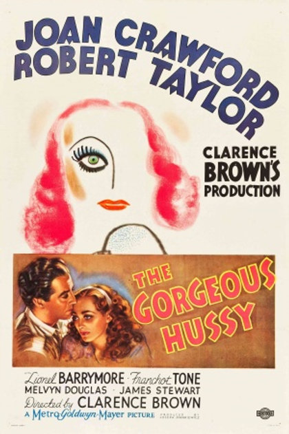 MULHER SUBLIME (The Gorgeous Hussy, 1936)