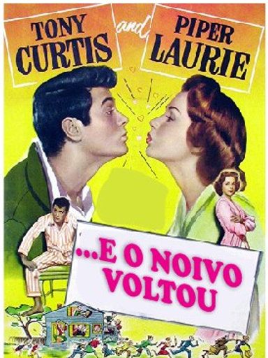 E O NOIVO VOLTOU (No Room for the Groom, 1952)