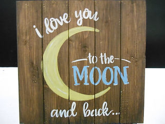 Love you to the Moon & Back Wood