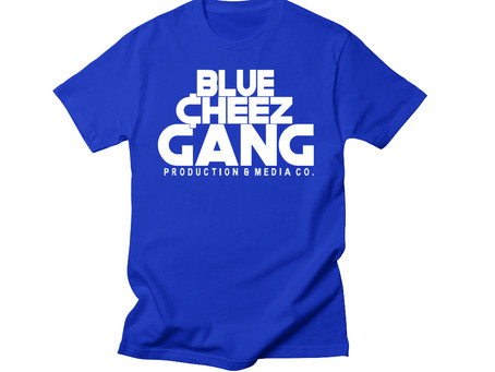 Did You Know Blue Cheez Gang Promotional T-Shirts are made IN_HOUSE!!!