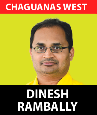 Dinesh Rambally is a true son of the soil, having been raised within the constituency of Chaguanas West where he has contributed significantly to the social, economic and cultural development of the community.  Coming from a family within the constituency, Dinesh is an Attorney at Law with over 19 years' experience which has included selfless humanitarian efforts as he has consistently fought for the rights, wellbeing and way of life of citizens based on his vision of equality for all.  Dinesh served as an Industrial Court Judge and also served as the Legal Advisor to the Sanatan Dharma Maha Sabha, as well as the National Council for Indian Culture where he has been a champion for equality, cultural promotion and human development especially as it relates to education.  Within the constituency of Chaguanas West Dinesh has been active with the Munroe Road Village Council and other groups where he has worked to create structures which can work to reduce poverty, allow for sustainable youth development as well as empowerment of women.  This dynamic patriot stands ready to fight for the betterment of the people of Chaguanas West.