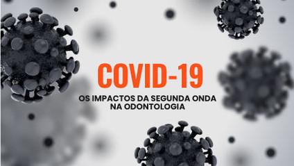 Coronavírus: os impactos da pandemia na odontologia