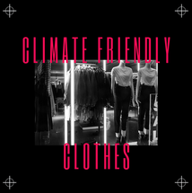 Climate Friendly Clothes
