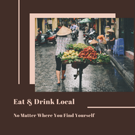 Eat & Drink Local