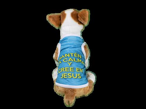 "Dog T-Shirt Dog Shirt with Inspirational Msg ""Mant?n la calma y cree en Jes?s"""
